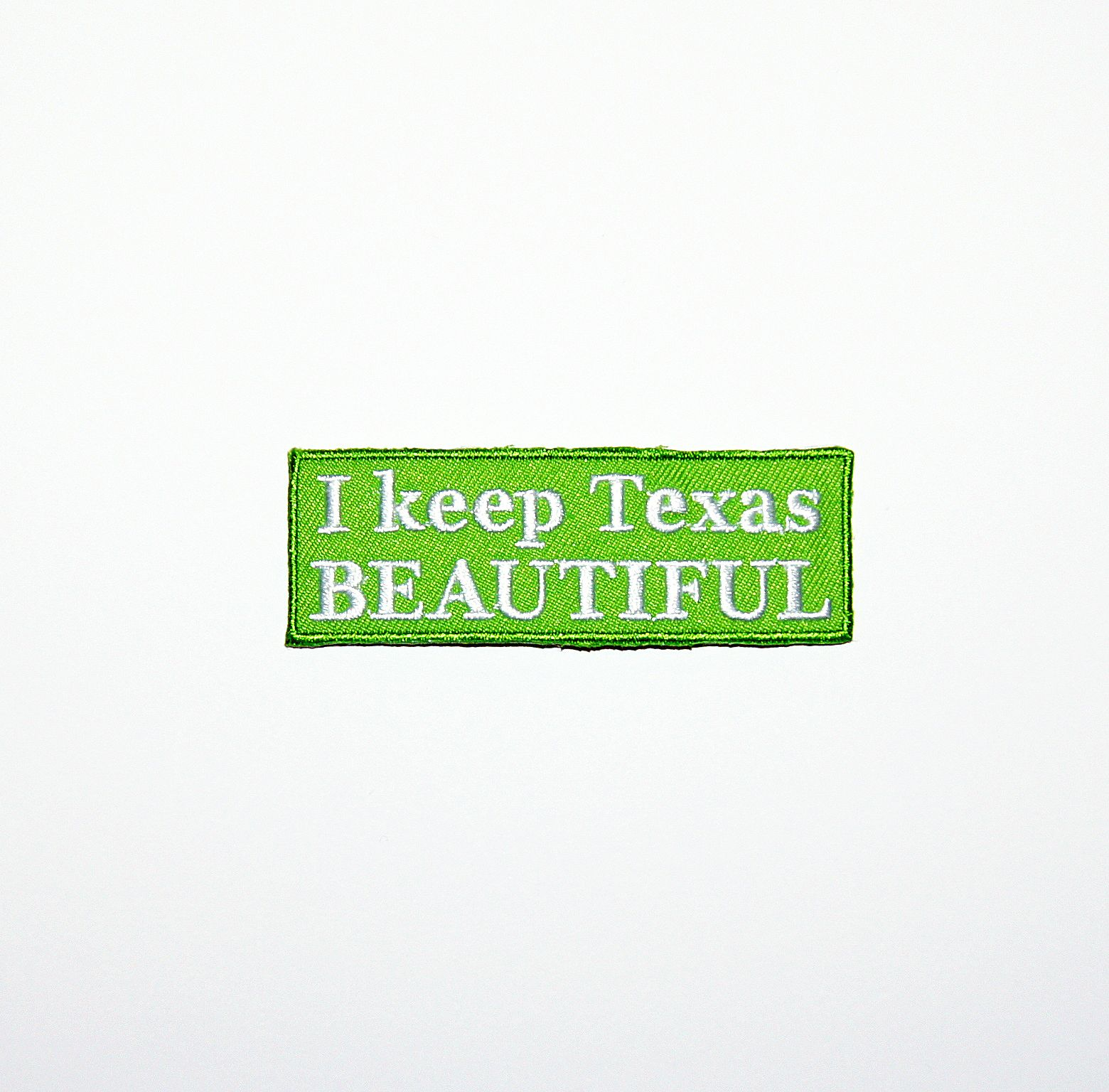 I keep Texas BEAUTIFUL